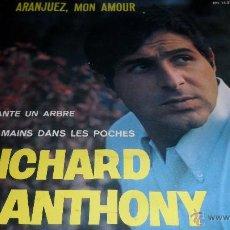 Discos de vinilo: RICHARD ANTHONY EP 1967. Lote 44032239