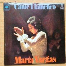 Discos de vinilo: MARIA VARGAS - CANTE FLAMENCO - PUENTECITO. Lote 44032754