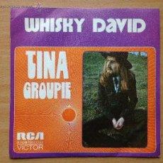 Discos de vinilo: WHISKY DAVID - TINA - GROUPIE - PROMO. Lote 44034307