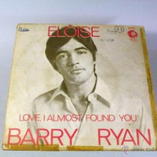 Discos de vinilo: BARRY RYAN. ELOISE / LOVE, I ALMOST FOUND YOU. MGM. Lote 44035529