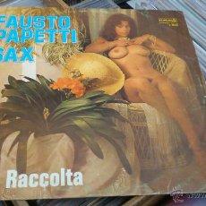Discos de vinilo: FAUSTO PAPETTI SAX 17ª RACOLTA LP DISCO DE VINILO PORTADA SEXY DESNUDO MUY RARO! . Lote 44038141