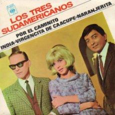 Discos de vinilo: LOS 3 SUDAMERICANOS,EP, POR EL CAMINITO + 3, AÑO 1967. Lote 44038178