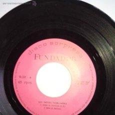Discos de vinilo: DISCO FUNDADOR 10.221 (1971) INDIOS TABAJARAS.DEIXA DE TRISTEZA.BAIA.LA CASITA.LACHOLITA. SIN FUNDA. Lote 44042318