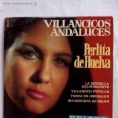 Discos de vinilo: PERLITA DE HUELVA. VILLANCICOS ANDALUCES. LA ESTRELLA DEL HORIZONTE Y 3 +. BELTER 1970 HAZ TU OFERTA. Lote 44042850