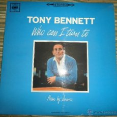 Discos de vinilo: TONY BENNETT - WHO CAN I TURN TO LP - ORIGINAL INGLES CBS 1965 STEREO - MUY NUEVO (5). Lote 44054168