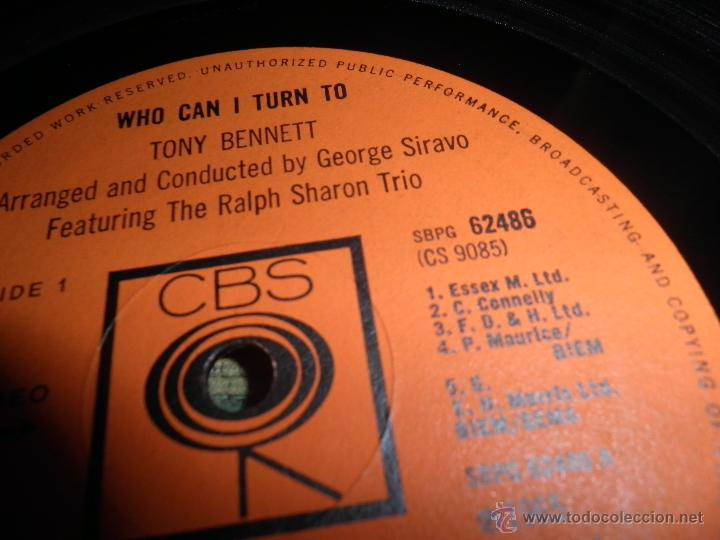 Discos de vinilo: TONY BENNETT - WHO CAN I TURN TO LP - ORIGINAL INGLES CBS 1965 STEREO - MUY NUEVO (5) - Foto 17 - 44054168