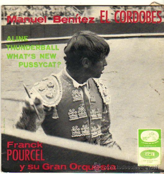 MANUEL BENITEZ EL CORDOBES***FRANCK POURCEL Y SU GRAN ORQUESTA**SINGLE 1966 (Música - Discos - Singles Vinilo - Orquestas)