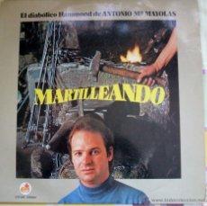 Discos de vinilo: LP EL DIABOLICO HAMMOND DE ANTONIO MAYOLAS - MARTILLEANDO .1979 ESPAÑA CON AUTÓGRAFO. Lote 44067497