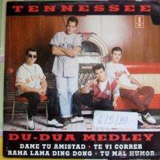 Discos de vinilo: TENNESSEE - DU-DUA MEDLEY - SINGLE 1993 - PROMOCIONAL. Lote 44069155