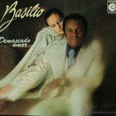 Discos de vinilo: BASILIO - DEMASIADO AMOR - EDICIÓN DE 1977 DE ESPAÑA - PROMO Y DOBLE PORTADA. Lote 44076050