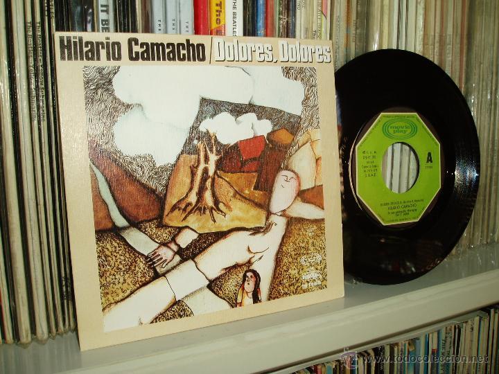 HILARIO CAMACHO SINGLE DOLORES, DOLORES MOVIEPLAY 1975 SPAIN (Música - Discos - Singles Vinilo - Solistas Españoles de los 70 a la actualidad)