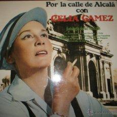 Discos de vinilo: LP-VINILO-CELIA GAMEZ-POR LAS CALLES DE ALCALÁ-1972/1974-POLYDOR-12 TEMAS-.. Lote 44105690