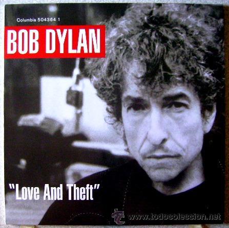 BOB DYLAN.LOVE AND THEFT 1ª EDICION ORIGINAL...DOBLE LP....NM....JOYA (Música - Discos - LP Vinilo - Pop - Rock Extranjero de los 90 a la actualidad)