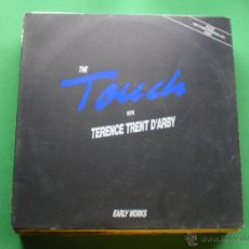 Discos de vinilo: LP - THE TOUCH WITH TERENCE TRENT D'ARBY - EARLY WORKS (SPAIN, POLYDOR 1989) PEPETO. Lote 56595644