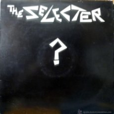 Discos de vinilo: THE SELECTER: ?. TRAIN TO SKAVILLE/ THE WHISPER/ STREET FEELING.CHRYSALIS, 1980 MAXI ORIGINAL UK. Lote 44112640