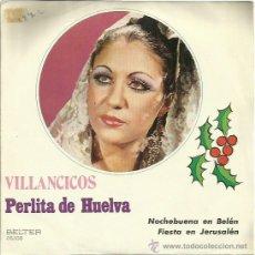 Discos de vinilo: PERLITA DE HUELVA SINGLE SELLO BELTER . Lote 44114319
