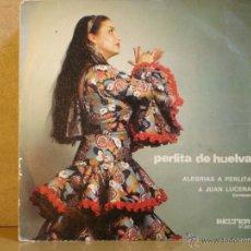 Discos de vinilo: PERLITA DE HUELVA - ALEGRIAS A PERLITA / A JUAN LUCENA - BELTER 07.857 - 1971. Lote 44118212