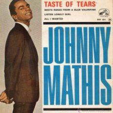 Discos de vinilo: JOHNNY MATHIS, EP, TASTE OF TEARS + 3, AÑO 19?? MADE IN FRECH (FRANCE). Lote 44128472