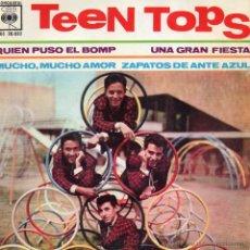 Discos de vinilo: TEEN TOPS, EP, QUIEN PUSO EL BOMP + 3, AÑO 1962. Lote 44135095