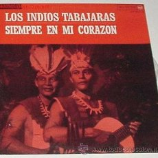 Discos de vinilo: LOS INDIOS TABAJARAS- SIEMPRE EN MI CORAZON. Lote 44136271