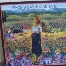 Discos de vinilo: PEACE, BREAD & LAND BAND.-SPIRITO-POLITICO FOLK ROCK 1969-78 / PSYCH USA. Lote 44137771