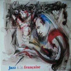 Discos de vinilo: CLAUDE BOLLING TRIO - JAZZ À LA FRANÇAISE - EDICIÓN DE 1986 DE ESPAÑA. Lote 44142436