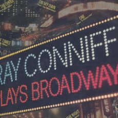 Discos de vinilo: RAY CONNIFF- PLAYS BROADWAY. Lote 44143976