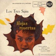 Discos de vinilo: TRES SUNS, EP, LAS HOJAS MUERTAS + 3, AÑO 1959. Lote 44157637