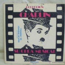 Discos de vinilo: CHAPLIN Y SU OBRA MUSICAL.. Lote 44158507