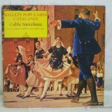 Discos de vinilo: BALLETS POPULARES CATALANES.. Lote 44158607
