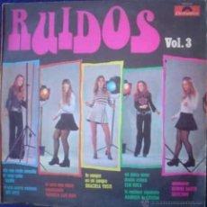 Discos de vinilo: LP ARGENTINO DE ARTISTAS VARIOS RUIDOS VOLUMEN 3 AÑO 1973. Lote 30660956