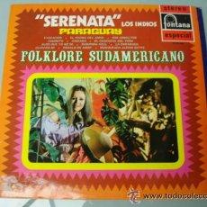 Discos de vinilo: FOLKLORE SUDAMERICANO-SERENATA LOS INDIOS PARAGUAY. Lote 44167399