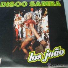 Discos de vinilo: DISCO SAMBA- LOS JOAO. Lote 44167516