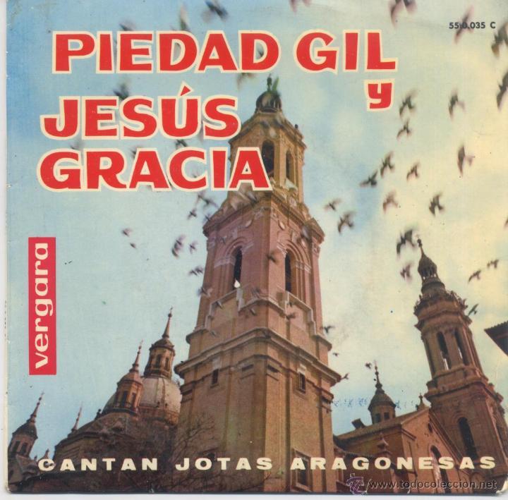 PIEDAD GIL Y JESUS GRACIA,CANTAN JOTAS ARAGINESAS DEL 63 (Música - Discos de Vinilo - EPs - Otros estilos)