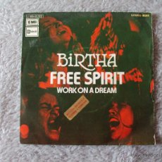 Discos de vinilo: BIRTHA, FREE SPIRIT (EMI 1972) SINGLE PROMOCIONAL ESPAÑA. Lote 44172228