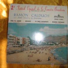Discos de vinilo: RAMON CALDUCH CON JOSE SOLA Y SU ORQUESTA. 2º FESTIVAL CANCION BENIDORM. ALHAMBRA 1960. Lote 44191391
