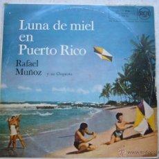Discos de vinilo: RAFAEL MUÑOZ Y SU ORQUESTA - LUNA DE MIEL EN PUERTO RICO. Lote 44202479