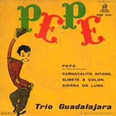 Discos de vinilo: TRIO GUADALAJARA, EP, PEPE + 3, AÑO 1961. Lote 44203114