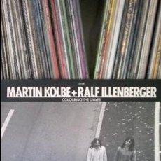 Discos de vinilo: MARTIN KOLBE + RALF ILLENBERGER - COLOURING THE LEAVES. Lote 35650500