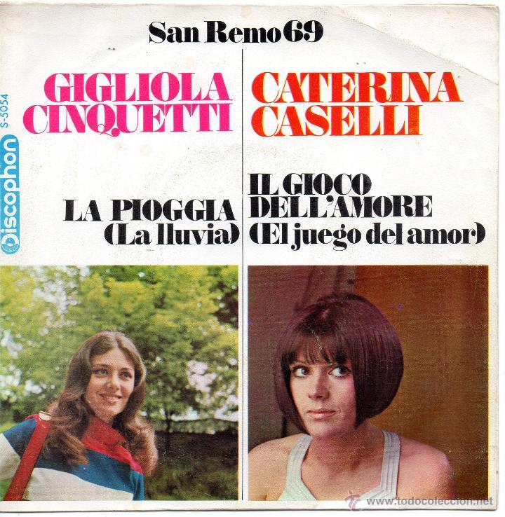 GIGLIOLA CINQUETTI - FESTIVAL SAN REMO 1969, SG, LA PIOGGIA (LA LLUVIA) + 1, AÑO 1969 (Música - Discos - Singles Vinilo - Otros Festivales de la Canción)