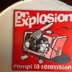 Discos de vinilo: DR.EXPLOSION SG. ROMPI LA TELEVISIÓN + COMANCHE. Lote 44223925