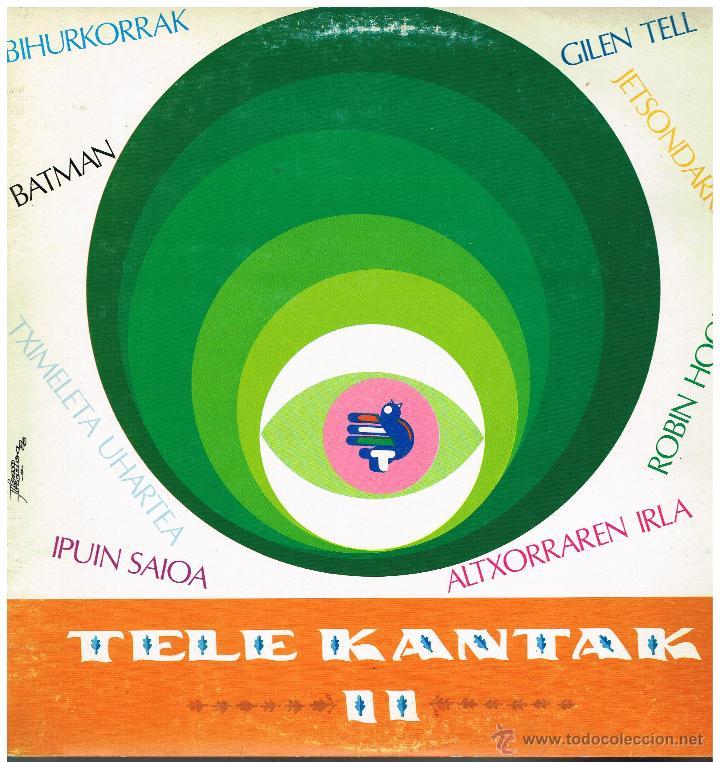 TELE KANTAK II - LP 1988 - EUSKERA (Música - Discos - LPs Vinilo - Música Infantil)