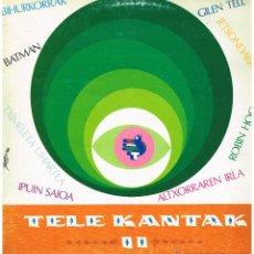 Discos de vinilo: TELE KANTAK II - LP 1988 - EUSKERA. Lote 44224519
