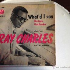 Discos de vinilo: RAY CHARLES WHAT´D I SAY +3 TEMAS FRANCÉS. Lote 44224786
