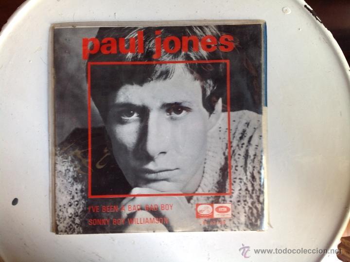 PAUL JONES SG. I´VE BEEN A BAD, BAD BOY+ SONNY BOY WILLIAMSON (Música - Discos de Vinilo - Maxi Singles - Pop - Rock Internacional de los 50 y 60)