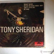 Discos de vinilo: TONY SHERIDAN EP SKINNY MINNY + 3 TEMAS FRANCÉS. Lote 44225106
