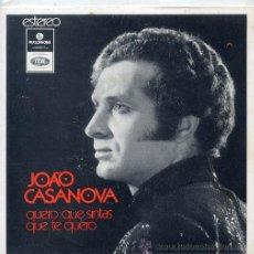 Discos de vinilo: JOAO CASANOVA (FADOS) / QUERO QUE SINTAS QUE TE QUERO / O FADO DAS HORAS MORTAS + 2 (EP PORTUGUES). Lote 44227715