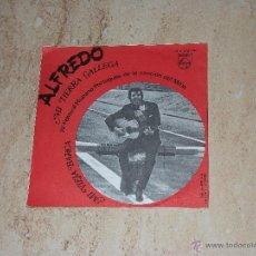 Discos de vinilo: ALFREDO-MI TIERRA GALLEGA / MI VIEJA BARCA /1968-. Lote 44227720
