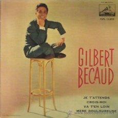Discos de vinilo: GILBERT BECAUD EP SELLO LA VOZ DE SU AMO AÑO 1963. Lote 44230166
