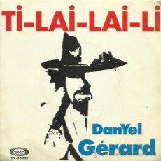 Discos de vinilo: DANYEL GERARD SINGLE SELLO MOVIE PLAY AÑO 1973. Lote 44230191